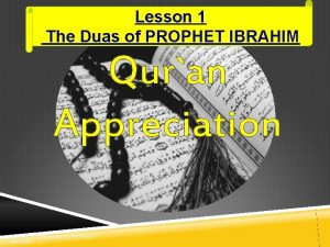 Lesson 1 The Duas of PROPHET IBRAHIM Quran