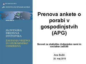 Prenova ankete o porabi v gospodinjstvih APG Sosvet