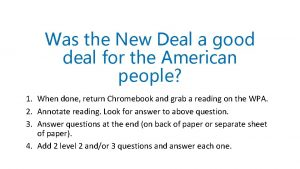 Was the New Deal a good deal for