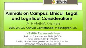 Animals on Campus Ethical Legal and Logistical Considerations