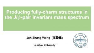 JunZhang Wang Lanzhou University Outline Dynamical mechanism in