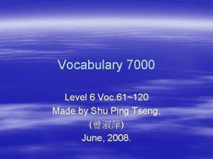 Vocabulary 7000 Level 6 Voc 61120 Made by