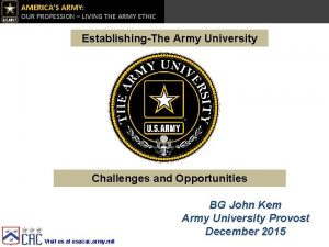 AMERICAS ARMY OUR PROFESSION LIVING THE ARMY ETHIC