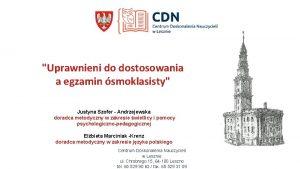 Uprawnieni do dostosowania a egzamin smoklasisty Justyna Szofer
