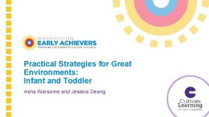 Practical Strategies for Great Environments Infant and Toddler