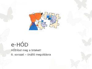 eHD HDtsd meg a biteket 6 sorozat nll