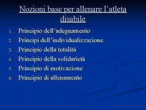 Nozioni base per allenare latleta disabile 1 2