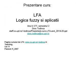 Prezentare curs LFA Logica fuzzy si aplicatii Anul