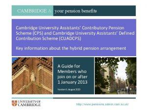 Business Empowered CAMBRIDGE your pension benefits Cambridge University