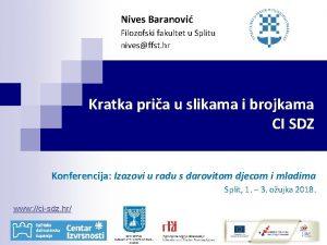 Nives Baranovi Filozofski fakultet u Splitu nivesffst hr