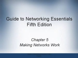 Guide to Networking Essentials Fifth Edition Chapter 5