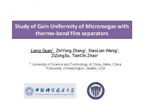 Study of Gain Uniformity of Micromegas with thermobond