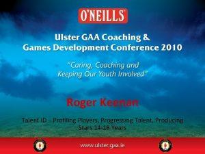 Roger Keenan Talent ID Profiling Players Progressing Talent
