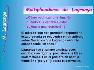 M Lagrange Multiplicadores de Lagrange Cmo optimizar una