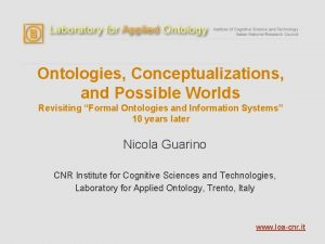 Ontologies Conceptualizations and Possible Worlds Revisiting Formal Ontologies