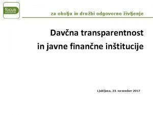 za okolju in drubi odgovorno ivljenje Davna transparentnost