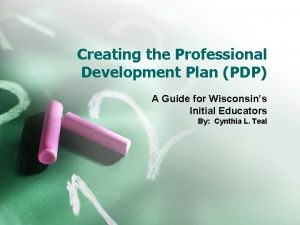 Creating the Professional Development Plan PDP A Guide