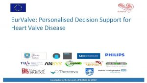 Eur Valve Personalised Decision Support for Heart Valve