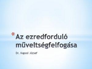 Dr Kaposi Jzsef Az LLL kifejezetten s kizrlag