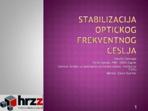 Kovai Domagoj Fiziki odsjek PMF 10000 Zagreb Seminar