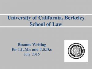 University of California Berkeley School of Law Resume