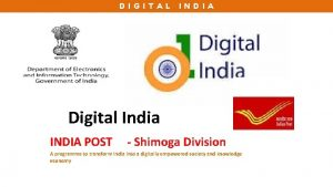 DIGITAL INDIA Digital India INDIA POST Shimoga Division