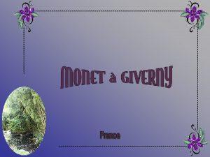 Giverny est une commune franaise situe dans le