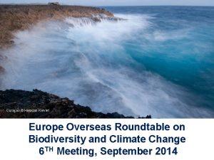 Curaao Henkjan Kieviet Christophe Iachouchen Europe Overseas Roundtable