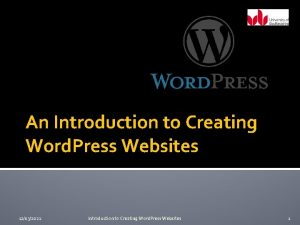 An Introduction to Creating Word Press Websites 12032021