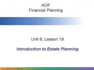 AOF Financial Planning Unit 6 Lesson 19 Introduction