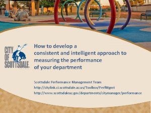 How to develop a consistent and intelligent approach