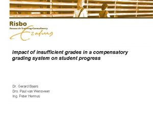 Impact of insufficient grades in a compensatory grading