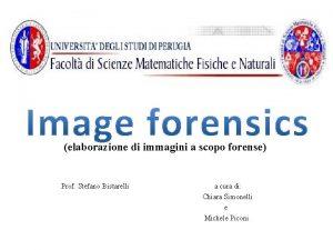 elaborazione di immagini a scopo forense Prof Stefano