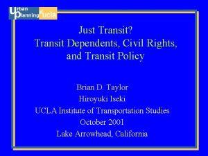 Just Transit Transit Dependents Civil Rights and Transit