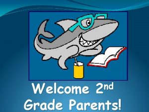 nd 2 Welcome Grade Parents SFE Arrival Students