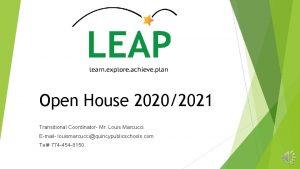 Open House 20202021 Transitional Coordinator Mr Louis Marcucci