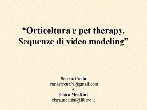 Orticoltura e pet therapy Sequenze di video modeling