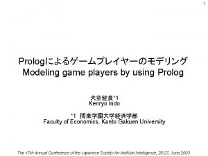 1 Prolog Modeling game players by using Prolog