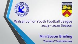 Walsall Junior Youth Football League 2019 2020 Season