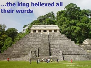 the king believed all their words www kevinhinckley