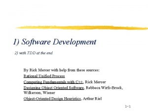 1 Software Development 2 with TDD at the