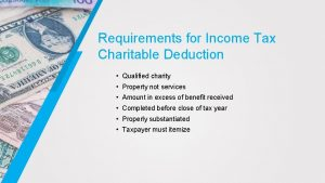 Requirements for Income Tax Charitable Deduction Qualified charity
