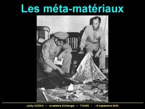 Les mtamatriaux Jacky KOZAN Acadmie dUfologie TOURS 14
