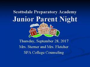 Scottsdale Preparatory Academy Junior Parent Night Thursday September