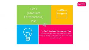Tier 1 Graduate Entrepreneur Visa The Tier 1