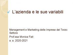 Lazienda e le sue variabili Management e Marketing