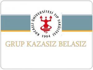 TODUP Grup C1 GRUP KAZASIZ BELASIZ NLENEBLR OCUK