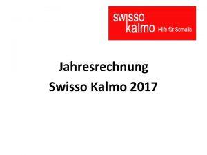 Jahresrechnung Swisso Kalmo 2017 Erfolgsrechnung 2017 Jahr 2017