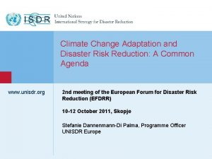 1 Climate Change Adaptation and Disaster Risk Reduction