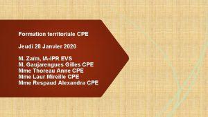 Formation territoriale CPE Jeudi 28 Janvier 2020 M